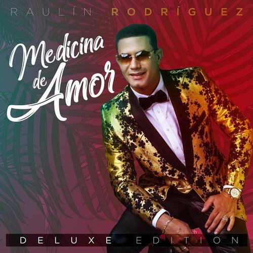 Medicina De Amor (Deluxe Edition) de Raulin Rodriguez
