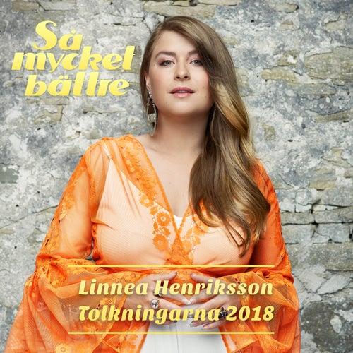 Så mycket bättre 2018 - Tolkningarna von Linnea Henriksson