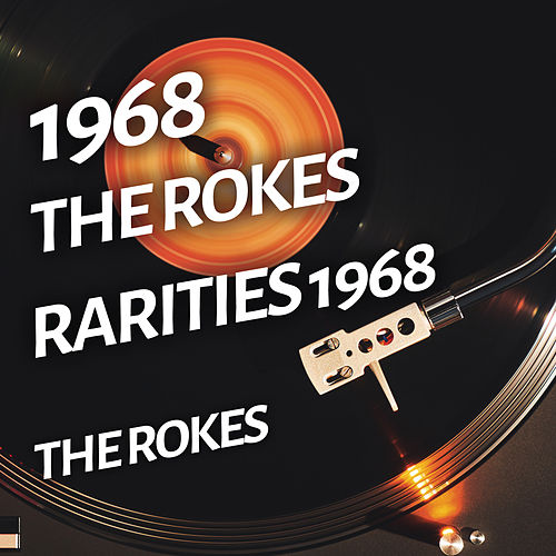 The Rokes - Rarities 1968 di The Rokes