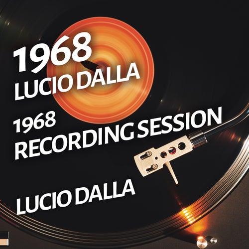 Lucio Dalla - 1968 Recording Session by Lucio Dalla