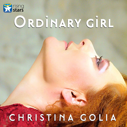 "Christina Golia (Χριστίνα Γκόλια): ""Ordinary Girl"""