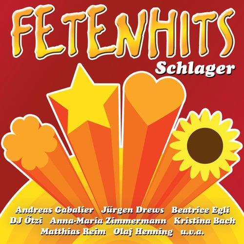 Fetenhits - Schlager von Various Artists