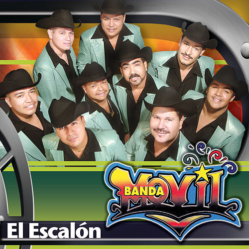 El Escalon by Banda Movil