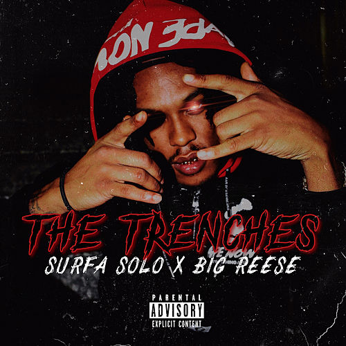 The Trenches (feat. Big Reese) von Surfa Solo