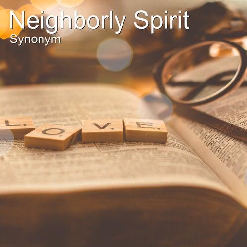 Neighborly Spirit de Synonym