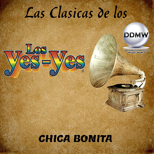 Chica Bonita by Los Yes Yes