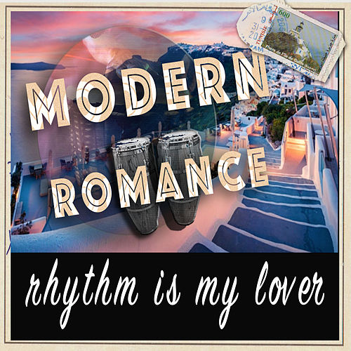 Rhythm is My Lover von Modern Romance