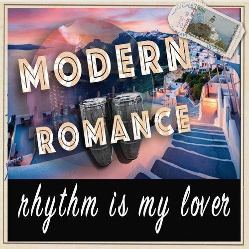 Rhythm is My Lover de Modern Romance