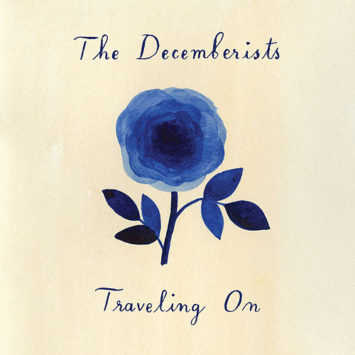 Traveling On de The Decemberists