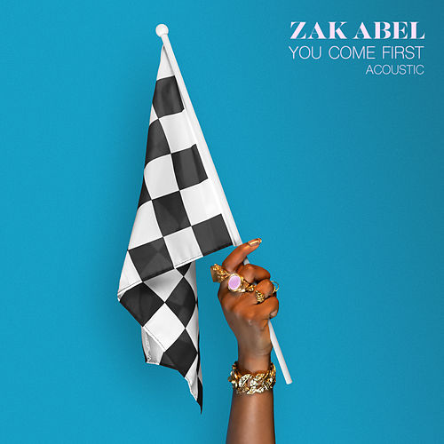 You Come First (Acoustic) by Zak Abel