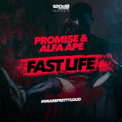 Fast Life von Alfa Ape