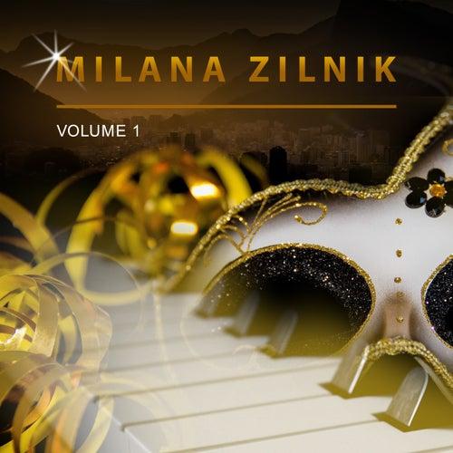 Milana Zilnik, Vol. 1 by Milana Zilnik