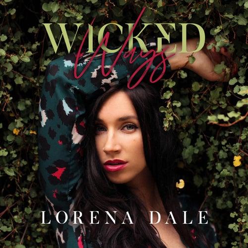 Wicked Ways by Lorena Dale