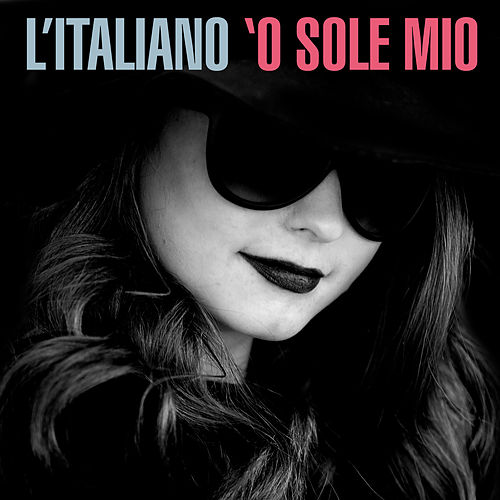 L'Italiano - 'O Sole Mio de Various Artists
