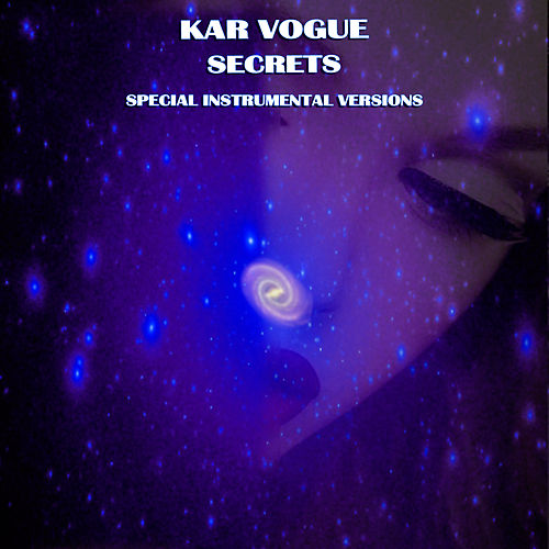 Secrets (Special Instrumental Versions [Tribute To Pink]) by Kar Vogue