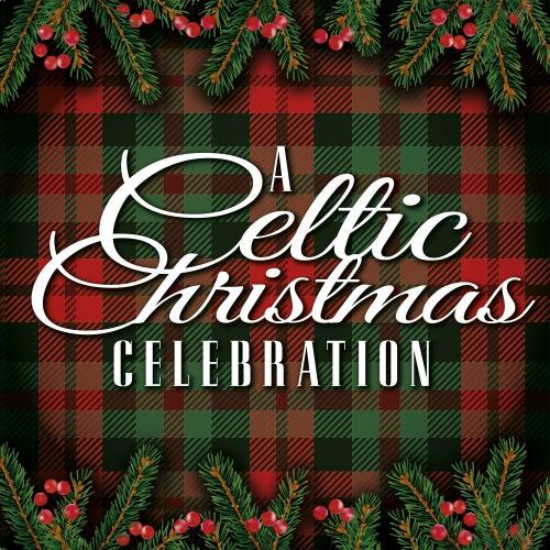 A Celtic Christmas Celebration de Various Artists