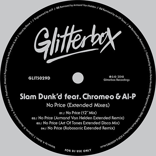 No Price (feat. Chromeo & Al-P) (Extended Mixes) de Slam Dunk'd