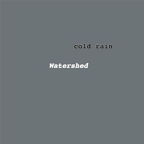 Watershed by Coldrain