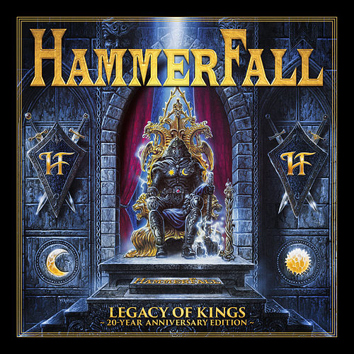 Legacy of Kings (20 Year Anniversary Edition) by Hammerfall