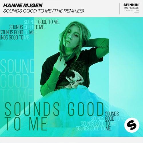 Sounds Good To Me (The Remixes) by Hanne Mjøen