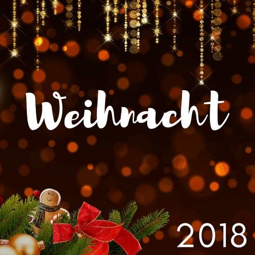Weihnacht 2018 - Wunderschöne Winter Melodien zur Weihnachtszeit von Weihnachtsmusik