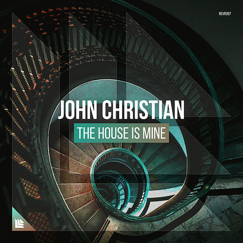 The House Is Mine von John Christian