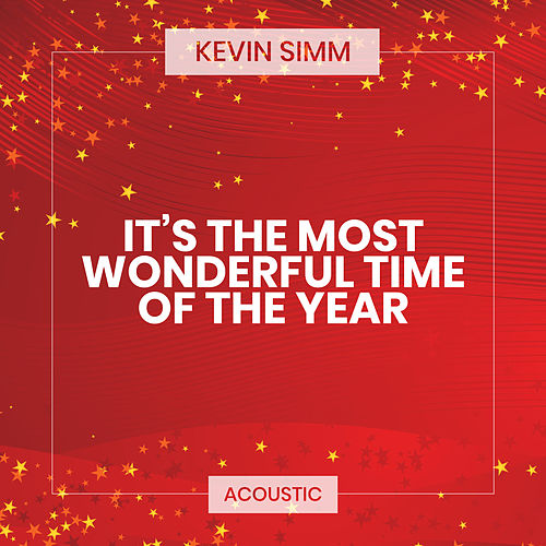 It's the Most Wonderful Time of the Year (Acoustic) von Kevin Simm