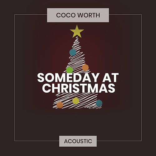 Someday at Christmas (Acoustic) de Coco Worth