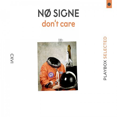 Don't Care by Nø Signe