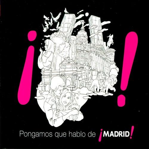 Pongamos Que Hablo de Madrid de Various Artists