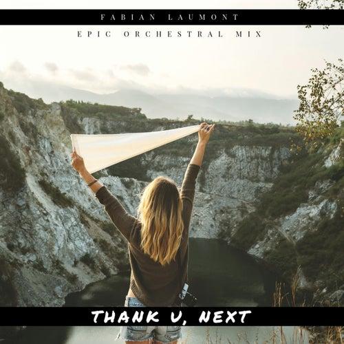 Thank U, Next (Epic Orchestral Mix) de Fabian Laumont
