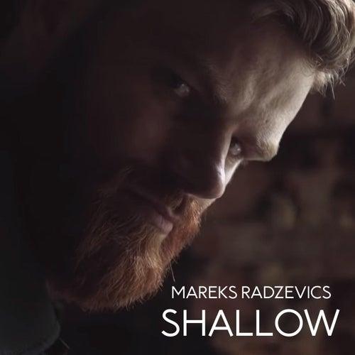 Shallow de Mareks Radzevics