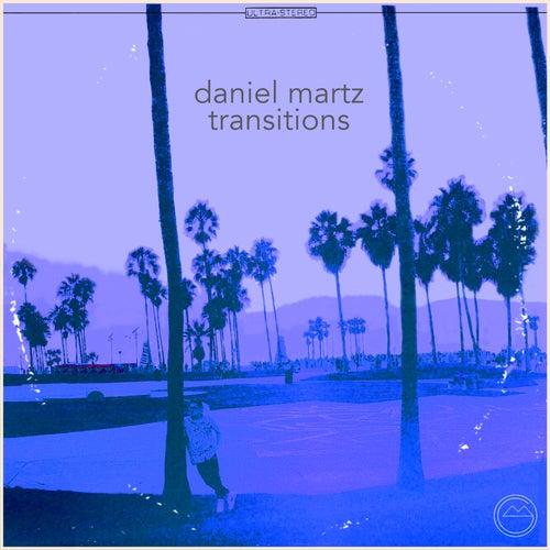 Transitions von Daniel Martz