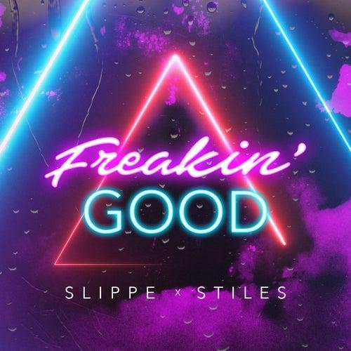 Freakin' Good de Stiles