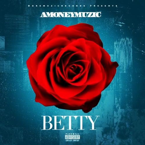 Betty by Amoneymuzic