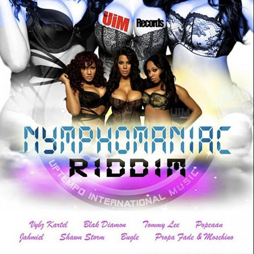 Nymphomaniac Riddim by Various Artists