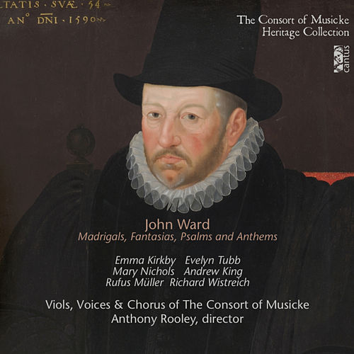 Ward: Madrigals, Fantasias, Psalms & Anthems de Consort Of Musicke