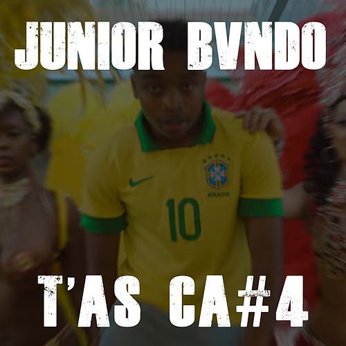 T'as Ça #4 de Junior Bvndo