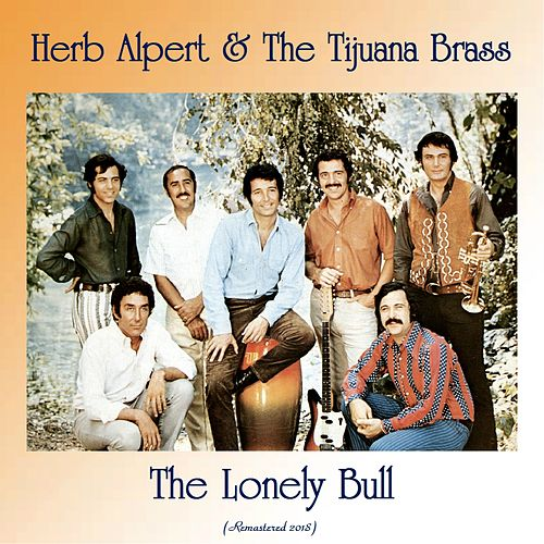 The Lonely Bull (Remastered 2018) de Herb Alpert