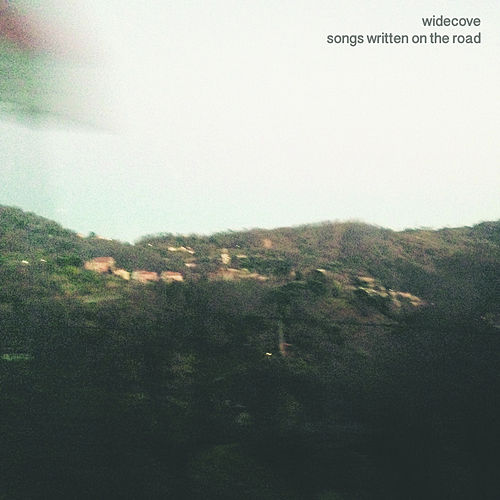 Songs Written On The Road by Widecove