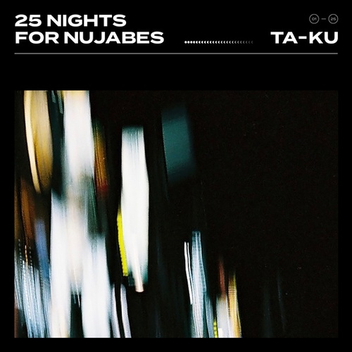 25 Nights for Nujabes by Ta-ku