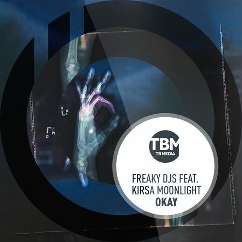 Okay by Freaky DJ's