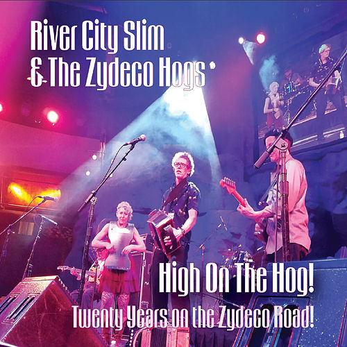High on the Hog! de River City Slim