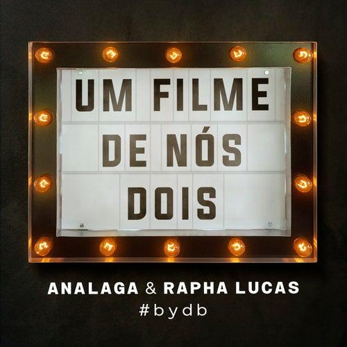 Um Filme de Nós Dois de Analaga