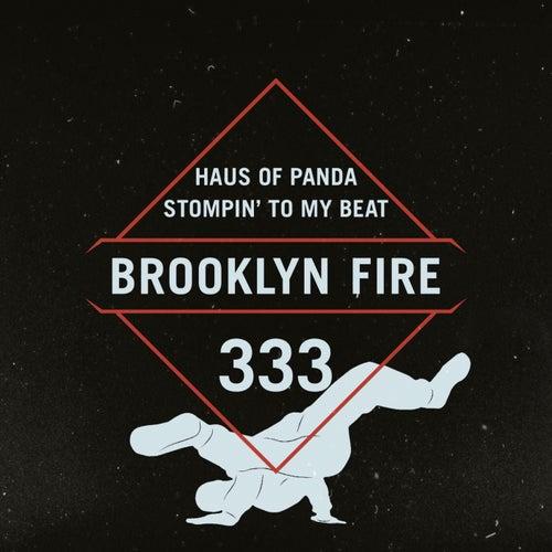 Stompin' to My Beat by Haus of Panda