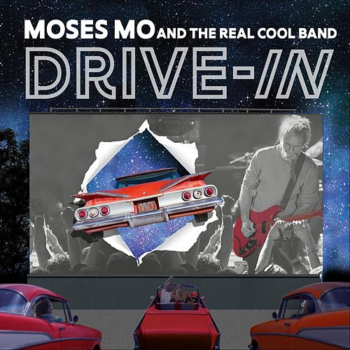 Drive In by Moses Mo and The Real Cool Band