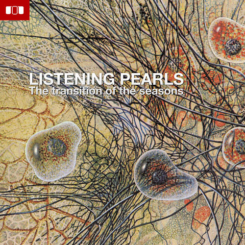 Listening Pearls - The Transistion of the seasons de Various Artists