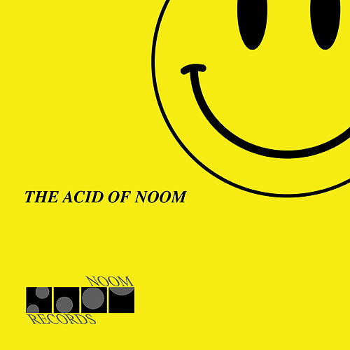 The Acid of Noom by Various Artists