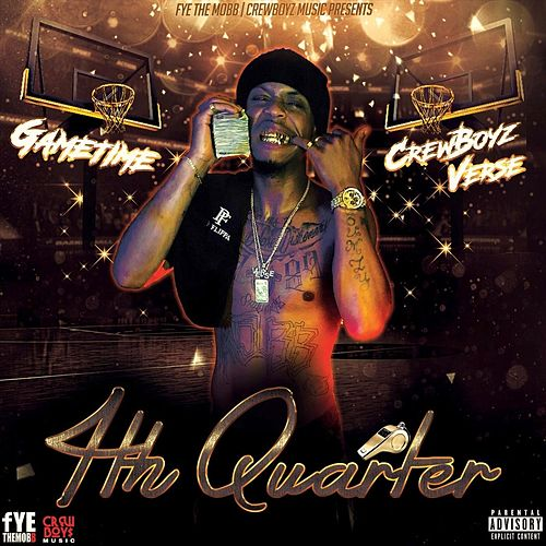 Gametime: 4th Quarter de Crewboyz Verse