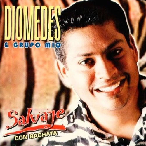 Salvaje Con Bachata de Diomedes
